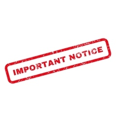 Important notice text rubber stamp vector