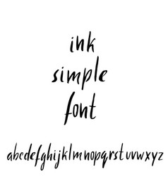 Hand drawn ink simple font modern brush lettering vector