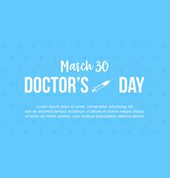 Doctor day celebration design card vector