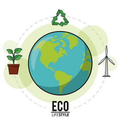 Eco lifestyle earth world recycle energy nature vector