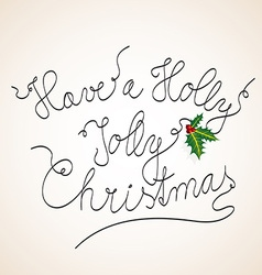 Handwritten Christmas with the following text Have vector image