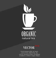 Organic natural tea symbol flat modern web design vector
