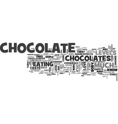Why do we love to eat chocolate text word cloud vector