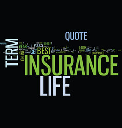 Everybody wants the best term life insurance vector