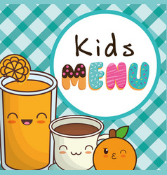 Kids menu orange juice chocolate cup vector