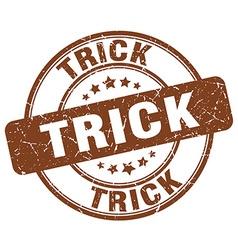 trick brown grunge round vintage rubber stamp vector image