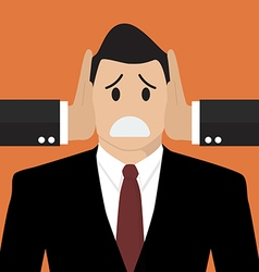 Businessman was covered ears by other man vector