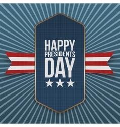 Happy Presidents Day big realistic Label vector image vector image