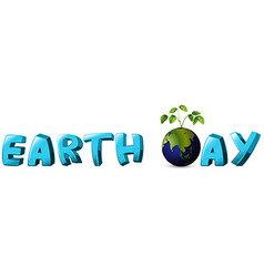 Label design for earth day with globe vector
