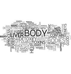why do we need to detoxify our bodies text word vector image vector image