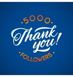Thank you 5000 followers card thanks vector image vector image