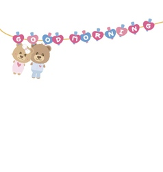 Good morning couple teddy bear on clothes line vector