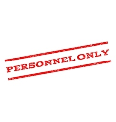 Personnel only watermark stamp vector
