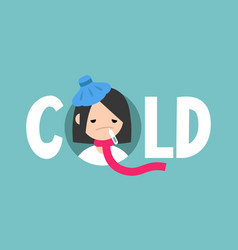 Sick girl with the symptoms of a cold and flu vector