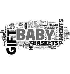 Baby gift baskets are the hottest gifts you can vector