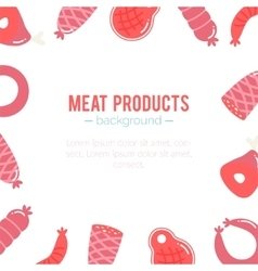 Meat products background sausages and ham vector