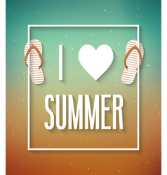 i love summer typographic design vector image