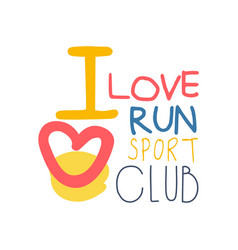 i love run sport logo symbol colorful hand drawn vector image