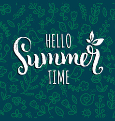 Hello summer time background hand vector
