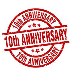 10th anniversary round red grunge stamp vector