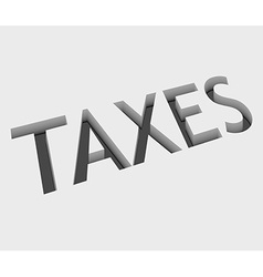 Taxes text design vector