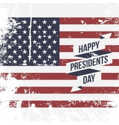 Happy presidents day usa grunge flag background vector
