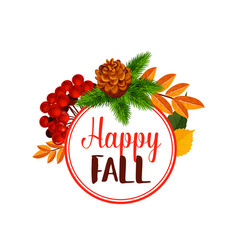 Autumn berry or happy leaf fall poster vector