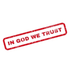In god we trust text rubber stamp vector
