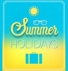 Summer holidays typographic design vector