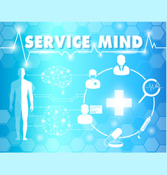 Service mind with medical and healthcare vector