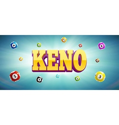 Keno lottery balls and place for text vector