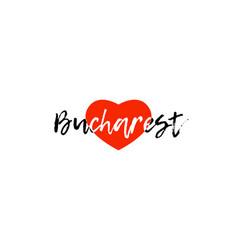 European capital city bucharest love heart text vector