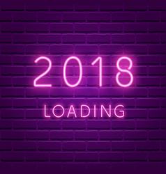 2018 loading new year glowing neon background vector image vector image