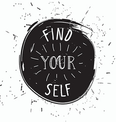 Find yourself simple youthful motivational poster vector