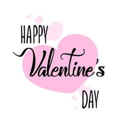 Happy Valentines day handwritten lettering card Fe vector image vector image