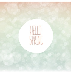 Hello spring bokeh background vector