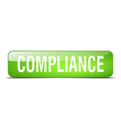 Compliance green square 3d realistic isolated web vector