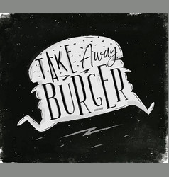 poster take away burger chalk vector image vector image