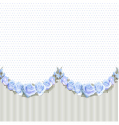 Seamless garlands of roses on a vintage striped vector
