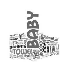 Baby hooded towel text word cloud concept vector