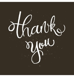 Hand written lettering phrase Thank you vector image
