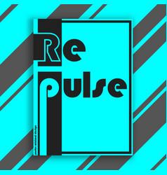 repulse interior poster vector image vector image
