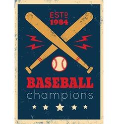 baseball retro poster new grunge vector image