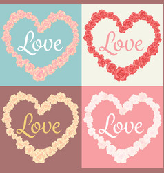 Roses in heart shape and love text cards set vector