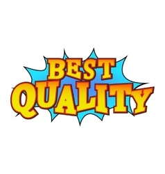 Best quality comics icon vector