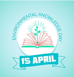 15 April Day of environmental knowledge vector image