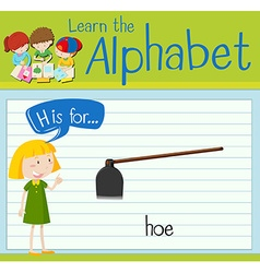Flashcard letter h is for hoe vector