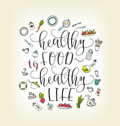 Quote healthy food - healthy life lettering vector