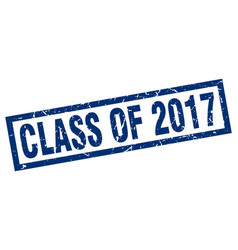 Square grunge blue class of 2017 stamp vector