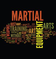 Martial art equipment text background word cloud vector